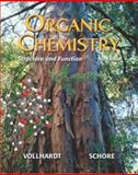 Organic Chemistry : Structure and Function, Vollhardt, Peter and Schore, Neil E., 0716799499