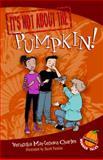 It's Not about the Pumpkin!, Veronika Martenova Charles, 0887769497