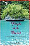 Flight of the Dudek, Paul Callaghan, 1475109490