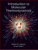 Introduction to Molecular Thermodynamics, Hanson, Robert and Green, Susan, 1891389491