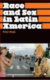 Race and Sex in Latin America, , 0745329497