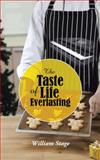 The Taste of Life Everlasting, William Stage, 1491869496