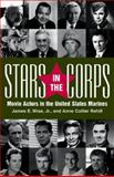 Stars in the Corps, James E. Wise and Anne C. Rehill, 1557509492