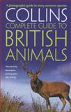 Collins Complete British Animals, Paul Sterry, 0007349505