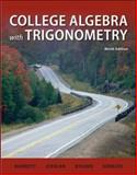 College Algebra with Trigonometry, Barnett, Raymond A., 0073519502