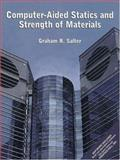 Computer-Aided Statics and Strength of Materials, Salter, Graham, 0137419503