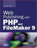 Web Publishing with PHP and FileMaker 9, Jonathan Stark, 0672329506