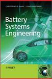 Battery Systems Engineering, Christopher D. Rahn and Chao-Yang Wang, 1119979501