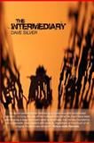 The Intermediary, Dave Silver, 1470199505