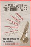 World War II: the Radio War, R. Leroy Bannerman, 1481779508