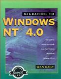 Migrating to Windows NT 4.0, Sean K. Daily, 1882419502