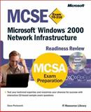 MCSE Microsoft Windows 2000 Network Infrastructure Readiness Review Exam 70-216 9780735609501