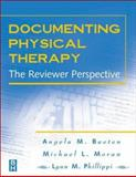 Documenting Physical Therapy : The Reviewer Perspective, Baeten, Angela M. and Moran, Michael L., 0750699507