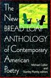 The New Bread Loaf Anthology of Contemporary American Poetry, , 0874519500