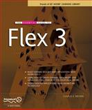 The Essential Guide to Flex 3, Brown, Charles E., 1590599500