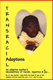 Transracial Adoptions, JoAnn Lang, 0595259502