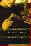 The Ways of Our God : An Approach to Biblical Theology, Scobie, Charles H. H., 0802849504