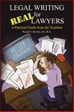 Legal Writing for Real Lawyers, Russell T. Bowlan, 1481759507