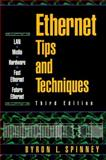 Ethernet Tips and Techniques, Spinney, Byron, 013755950X