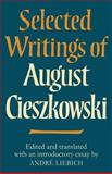 Selected Writings of August Cieszkowski, , 0521129508