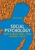 Social Psychology, DeLamater, John D. and Myers, Daniel J., 0813349508