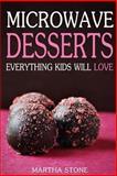 Microwave Desserts, Martha Stone, 1493799509