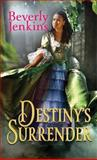 Destiny's Surrender, Beverly Jenkins, 1611739500