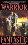 Warrior Fantastic, Martin Harry Greenberg, John Helfers, 0886779502