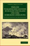 Ãœber die vulkanischen Gesteine in Sicilien und Island und ihre Submarine Umbildung, Sartorius von Waltershausen, Wolfgang, 1108049508