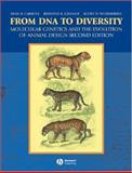From DNA to Diversity : Molecular Genetics and the Evolution of Animal Design, Carroll, Sean B. and Grenier, Jennifer K., 1405119500