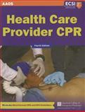 Health Care Provider CPR, American Academy of Orthopaedic Surgeons (AAOS) Staff, 1449609503