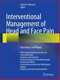 Interventional Management of Head and Face Pain : Nerve Blocks and Beyond, , 1461489504