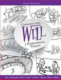 Communicating Well : A Fundamental Toolkit (First Edition), Swartz, Brecken Chinn, 1621319504