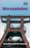 Meta-Organizations, Ahrne, Göran and Brunsson, Nils, 1847209505