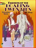 Fashions of the Roaring Twenties Coloring Book, Tom Tierney, 0486499502