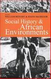 Social History and African Environments 9780852559505