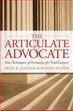 The Articulate Advocate, Brian K. Johnson and Marsha Hunter, 0979689503