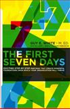 The First Seven Days, Guy E. White, 0984089500