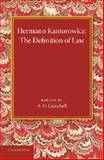 The Definition of Law, Kantorowicz, Hermann, 1107429501