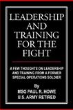 Leadership and Training for the Fight, Howe, Paul, 1420889508