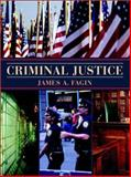 Criminal Justice, Fagin, James A., 0321049500