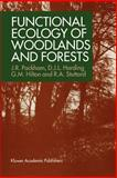 Functional Ecology of Woodlands, Packham, John R. and Harding, David J., 0412439506