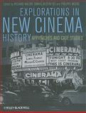 The Explorations in New Cinema History : Approaches and Case Studies, , 1405199504
