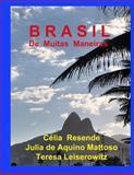 Brasil de Muitas Maneiras, Célia Resende, 1475259506