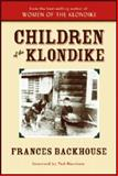 Children of the Klondike, Frances Backhouse, 1552859509