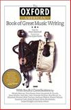 The Oxford American Book of Great Music Writing, , 1557289506