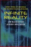Infinite Reality, Jim Blascovich and Jeremy Bailenson, 0061809500