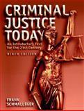 Criminal Justice Today, Frank Schmalleger, 0131719505