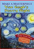 Make a Masterpiece -- Van Gogh's Starry Night, Vincent Van Gogh, 0486789500