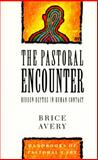 The Pastoral Encounter 9780551029507